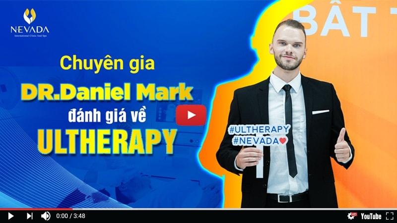 Chuyên gia Dr. Daniel Mark nhận định về công nghệ trẻ hóa da bậc nhất Ultherapy
