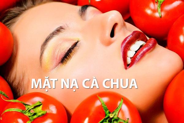 Hướng dẫn cách đắp mặt nạ bằng cà chua – Bí quyết giúp da đẹp toàn diện không tì vết